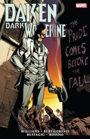 DAKEN DARK WOLVERINE THE PRIDE COMES BEFORE THE FALL GRAPHIC NOVEL