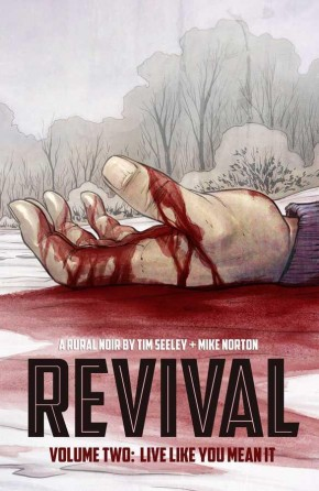 REVIVAL VOLUME 2 LIVE LIKE YOU MEANT IT GRAPHIC NOVEL