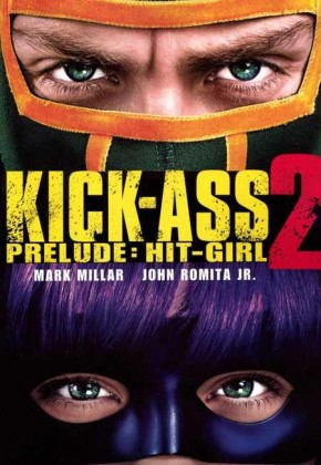 KICK-ASS 2 PRELUDE HIT-GIRL GRAPHIC NOVEL (MOVIE COVER)