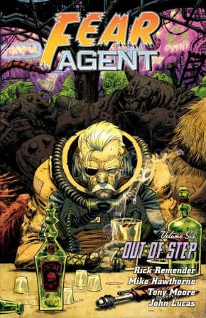FEAR AGENT VOLUME 6 OUT OF STEP GRAPHIC NOVEL