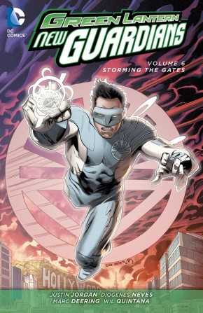 GREEN LANTERN NEW GUARDIANS VOLUME 6 STORMING THE GATES GRAPHIC NOVEL