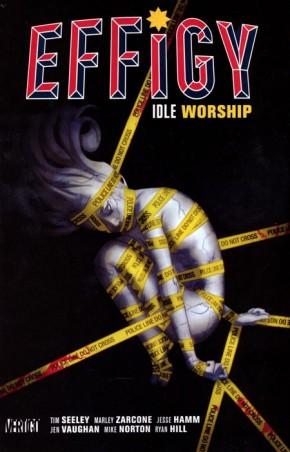 EFFIGY VOLUME 1 IDLE WORSHIP GRAPHIC NOVEL