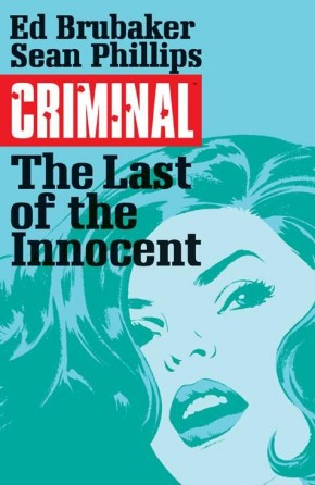 CRIMINAL VOLUME 6 THE LAST OF THE INNOCENT GRAPHIC NOVEL