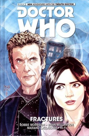DOCTOR WHO 12TH DOCTOR VOLUME 2 FRACTURES HARDCOVER