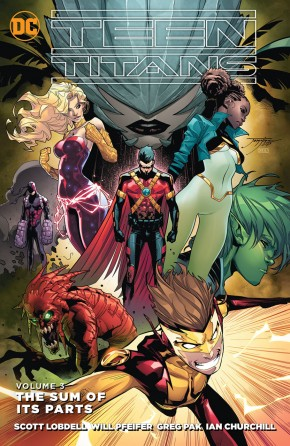 TEEN TITANS VOLUME 3 THE SUM OF ITS PARTS GRAPHIC NOVEL