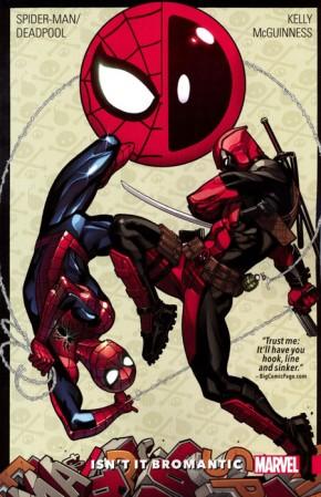 SPIDER-MAN DEADPOOL VOLUME 1 ISNT IT BROMANTIC GRAPHIC NOVEL