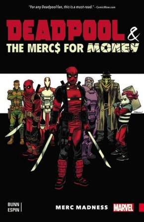DEADPOOL AND THE MERCS FOR MONEY VOLUME 00 MERC MADNESS GRAPHIC NOVEL
