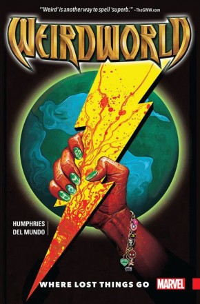 WEIRDWORLD VOLUME 1 WHERE LOST THINGS GO GRAPHIC NOVEL