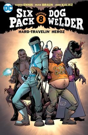 SIXPACK AND DOGWELDER HARD TRAVELIN HEROZ GRAPHIC NOVEL
