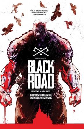 BLACK ROAD VOLUME 2 A PAGAN DEATH GRAPHIC NOVEL