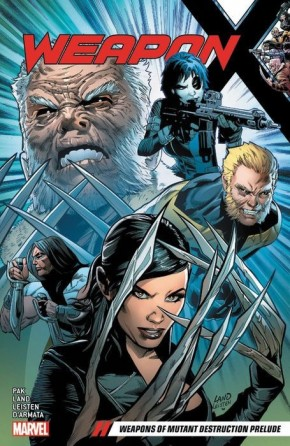 WEAPON X VOLUME 1 WEAPONS OF MUTANT DESTRUCTION PRELUDE GRAPHIC NOVEL