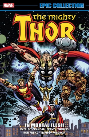 THOR EPIC COLLECTION IN MORTAL FLESH GRAPHIC NOVEL