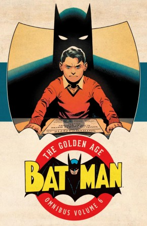 BATMAN THE GOLDEN AGE OMNIBUS VOLUME 6 HARDCOVER