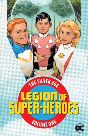 LEGION OF SUPER HEROES THE SILVER AGE VOLUME 1 GRAPHIC NOVEL