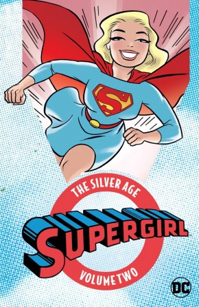 SUPERGIRL THE SILVER AGE VOLUME 2 GRAPHIC NOVEL