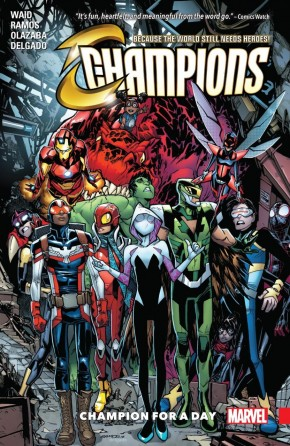 CHAMPIONS VOLUME 3 CHAMPION FOR A DAY GRAPHIC NOVEL