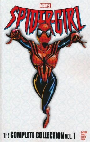 SPIDER-GIRL THE COMPLETE COLLECTION VOLUME 1 GRAPHIC NOVEL