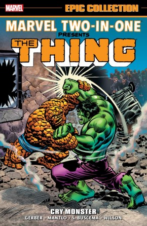 MARVEL TWO IN ONE EPIC COLLECTION CRY MONSTER GRAPHIC NOVEL