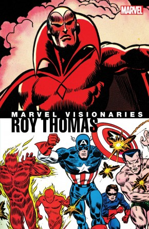 MARVEL VISIONARIES ROY THOMAS GRAPHIC NOVEL