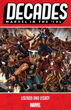 DECADES MARVEL IN THE 10S LEGENDS AND LEGACY GRAPHIC NOVEL