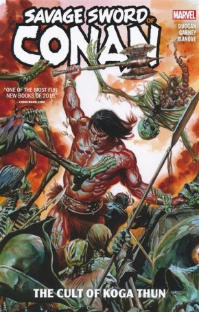 SAVAGE SWORD OF CONAN VOLUME 1 CULT OF KOGA THUN GRAPHIC NOVEL