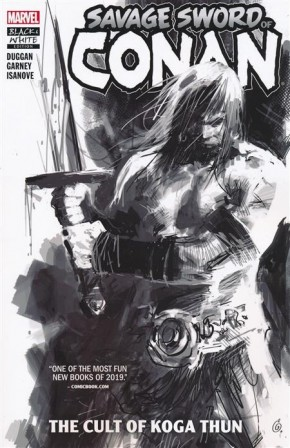 SAVAGE SWORD OF CONAN VOLUME 1 CULT OF KOGA THUN BLACK & WHITE DM VARIANT GRAPHIC NOVEL