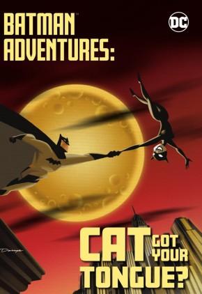 BATMAN ADVENTURES CAT GOT YOUR TONGUE GRAPHIC NOVEL
