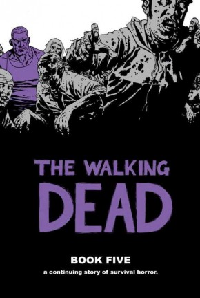 WALKING DEAD VOLUME 5 HARDCOVER