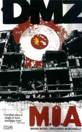 DMZ VOLUME 9 MIA GRAPHIC NOVEL