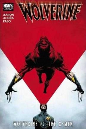 Wolverine: Wolverine vs. X-Men Graphic Novel