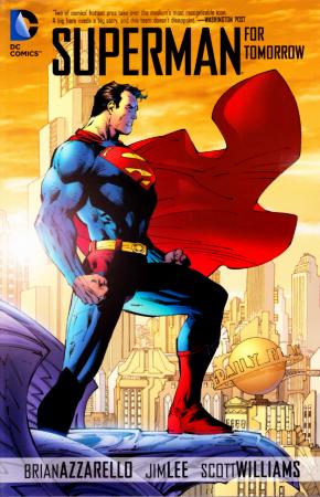 SUPERMAN FOR TOMORROW GRAPHIC NOVEL