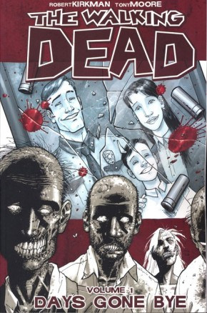WALKING DEAD VOLUME 1 DAYS GONE BYE GRAPHIC NOVEL