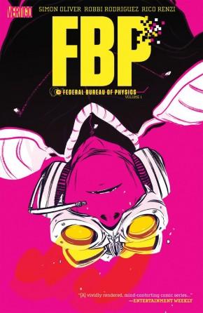 FBP FEDERAL BUREAU OF PHYSICS VOLUME 1 THE PARADIGM SHIFT GRAPHIC NOVEL