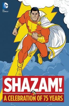 SHAZAM A CELEBRATION OF 75 YEARS HARDCOVER