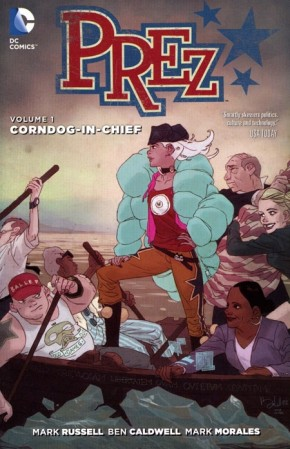 PREZ VOLUME 1 CORNDOG IN CHIEF GRAPHIC NOVEL