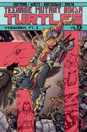 TEENAGE MUTANT NINJA TURTLES VOLUME 13 VENGEANCE PART 2 GRAPHIC NOVEL