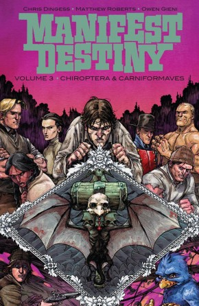 MANIFEST DESTINY VOLUME 3 CHIROPTERA AND CARNIFORMAVES GRAPHIC NOVEL