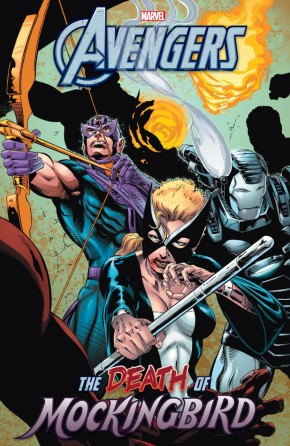 AVENGERS THE DEATH OF MOCKINGBIRD GRAPHIC NOVEL
