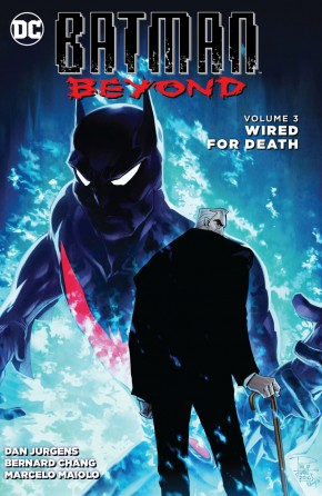 BATMAN BEYOND VOLUME 3 WIRED FOR DEATH GRAPHIC NOVEL