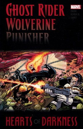 GHOST RIDER WOLVERINE PUNISHER HEARTS OF DARKNESS GRAPHIC NOVEL