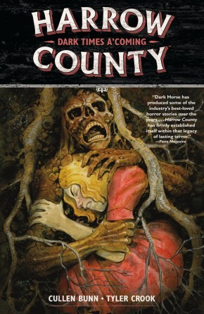 HARROW COUNTY VOLUME 7 DARK TIMES A COMING GRAPHIC NOVEL