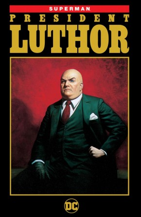 SUPERMAN PRESIDENT LUTHOR GRAPHIC NOVEL