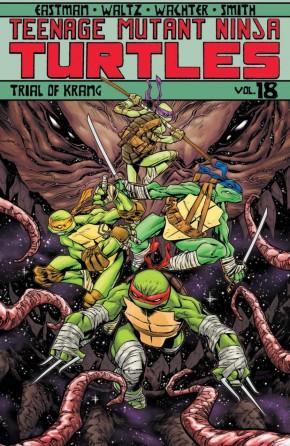 TEENAGE MUTANT NINJA TURTLES VOLUME 18 TRIAL OF KRANG GRAPHIC NOVEL