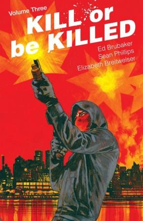 KILL OR BE KILLED VOLUME 3 GRAPHIC NOVEL