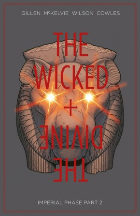 WICKED + THE DIVINE VOLUME 6 IMPERIAL PHASE PART 2 GRAPHIC NOVEL