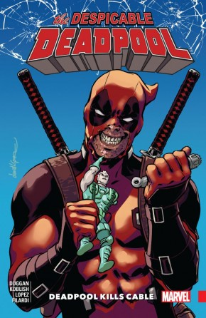DESPICABLE DEADPOOL VOLUME 1 DEADPOOL KILLS CABLE GRAPHIC NOVEL