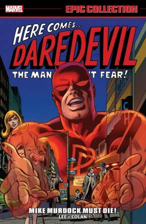 DAREDEVIL EPIC COLLECTION MIKE MURDOCK MUST DIE GRAPHIC NOVEL