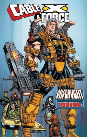 CABLE AND X-FORCE ONSLAUGHT RISING GRAPHIC NOVEL