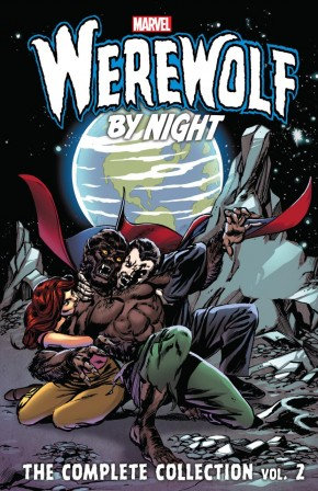 WEREWOLF BY NIGHT THE COMPLETE COLLECTION VOLUME 2 GRAPHIC NOVEL