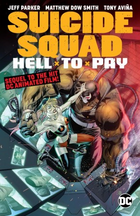 SUICIDE SQUAD HELL TO PAY GRAPHIC NOVEL
